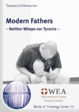 Modern Fathers: Neither Wimps nor Tyrants