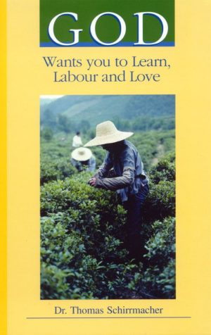 Cover God wants you to Learn Labor and Love